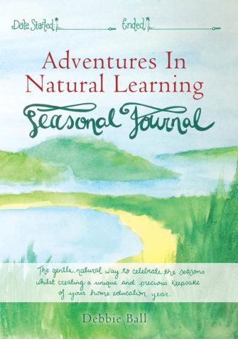 Adventures In Natural Learning – Seasonal Journal