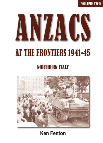 ANZACS At The Frontiers 1941-45, Northern Italy. Volume 1 & 2