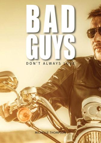 Bad Guys Don't Always Lose