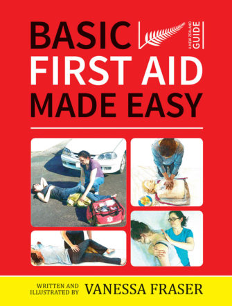 Basic First Aid Made Easy: A New Zealand Guide