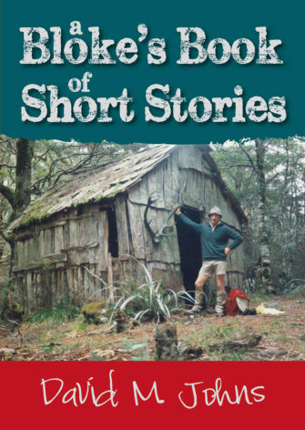 A Bloke's Book Of Short Stories