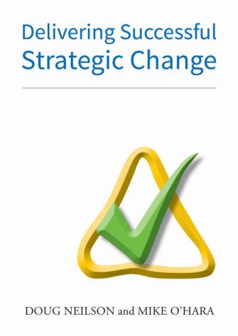 Delivering Successful Strategic Change