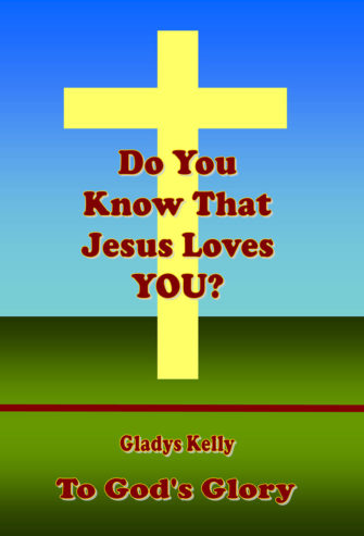 Do You Know That Jesus Loves You?