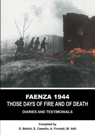 FAENZA 1944 – Those Days Of Fire And Death