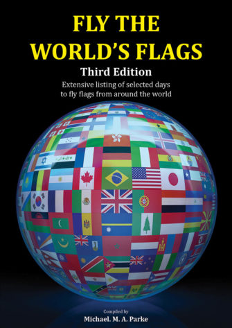 Fly The World's Flags Third Edition