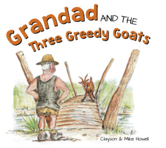 Grandad And The Three Greedy Goats