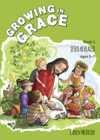 Growing In Grace – Book 1