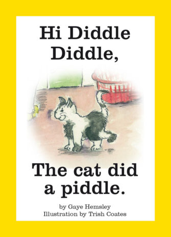 Hi Diddle Diddle, The Cat Did A Piddle