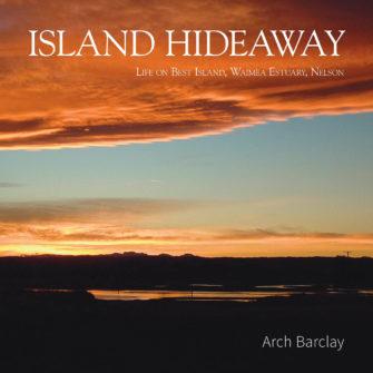 Island Hideaway – Life On Best Island, Waimea Estuary, Nelson