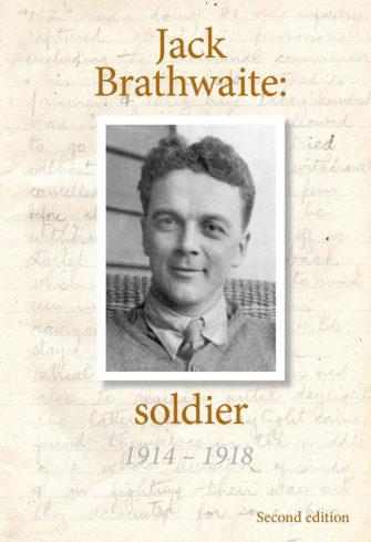 Jack Brathwaite: Soldier 1914-1918