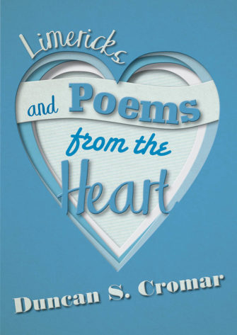 Limericks And Poems From The Heart