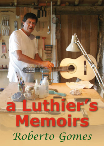 A Luthier's Memoirs