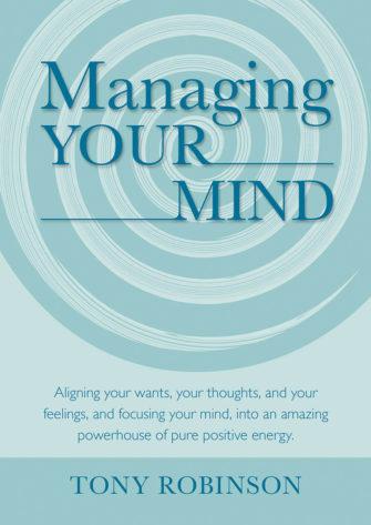 Managing Your Mind