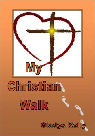 My Christian Walk