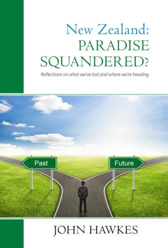 New Zealand: Paradise Squandered?
