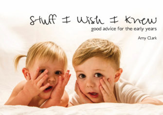 Stuff I Wish I Knew: Good Advice For The Early Years