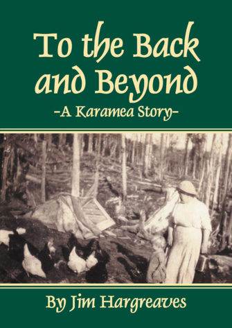 To The Back And Beyond – A Karamea Story