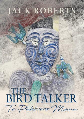 The Bird Talker Te Pukorero Manu