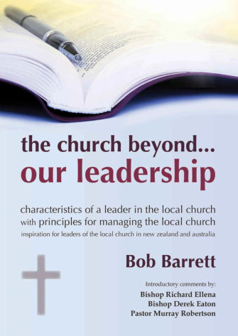 The Church Beyond …. Our Leadership