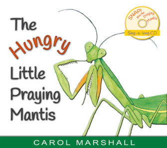 The Hungry Little Praying Mantiss