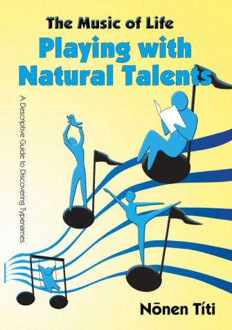 The Music Of Life: Playing With Natural Talents