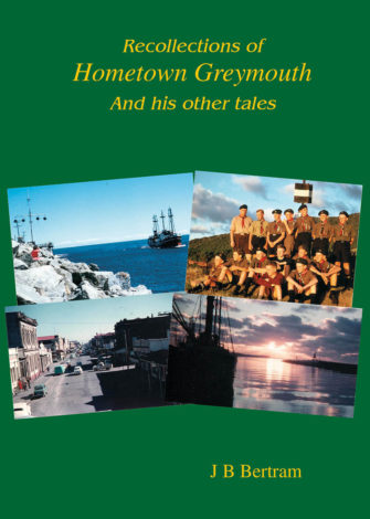 Recollections Of Hometown Greymouth And His Other Tales
