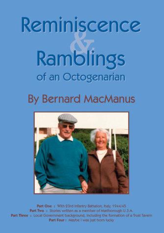Reminiscence & Ramblings Of An Octogenarian