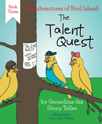 The Adventures Of Bird Island Book Three: The Talent Quest