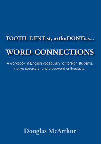 TOOTH, DENTist, OrthoDONTics… WORD-CONNECTIONS
