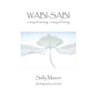 Wabi-Sabi – A Way Of Seeing : A Way Of Being