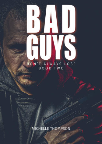 Bad Guys Don't Always Lose: Book Two