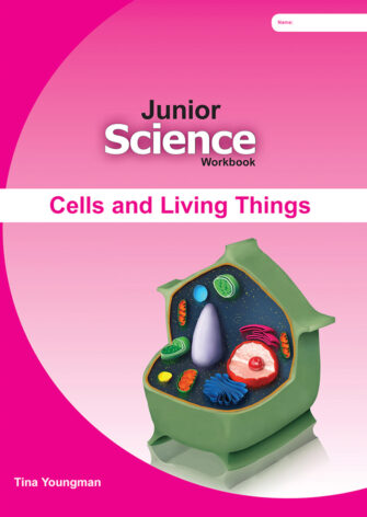 Junior Science: Cells And Living Things