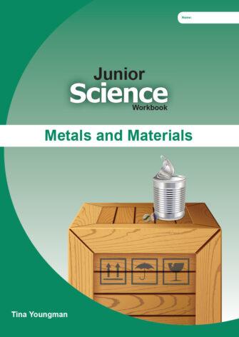 Junior Science: Metals And Materials