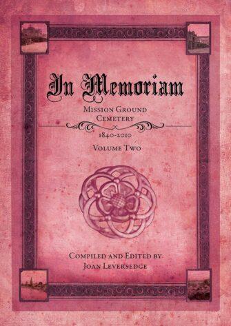 In Memoriam: Mission Ground Cemetery Volume 2