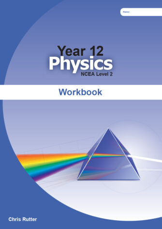 Year 12 Physics Workbook