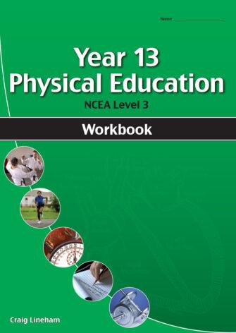 Year 13 Physical Education (PE) Workbook