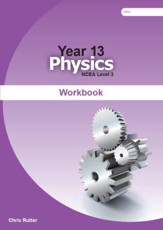 Year 13 Physics Workbook
