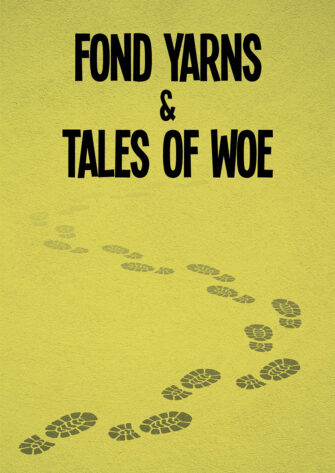 Fond Yarns & Tales Of Woe