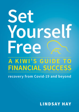 Set Yourself Free: A Kiwi's Guide To Financial Success