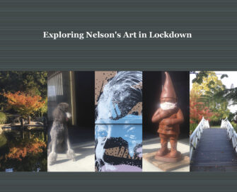 Exploring Nelson's Art In Lockdown
