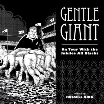 Gentle Giant: On Tour With The Jubilee All Blacks