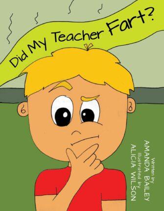Did My Teacher Fart?
