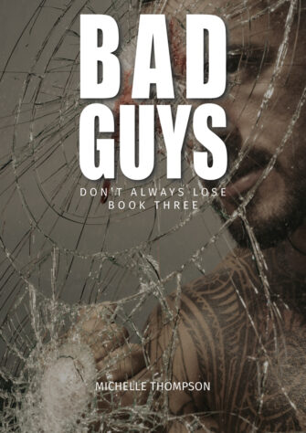 Bad Guys Don't Always Lose: Book Three